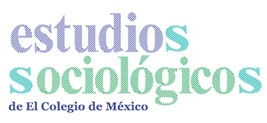 Estudios Sociológicos de El Colegio de México